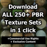 Download ALL (250+) PBR Texture Sets with Commercial Rights